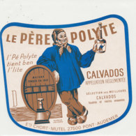 ET 845 / ETIQUETTE  - CALVADOS  LE PERE POLYTE  CHORT-MUTEL  PONT AUDEMER    (EURE ) - Labels