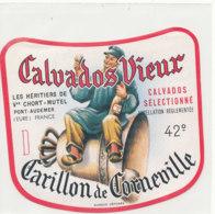 ET 846 / ETIQUETTE  - CALVADOS  VIEUX    CARILLON DE CORNEVILLE   CHORT-MUTEL  PONT AUDEMER    (EURE ) - Labels