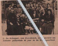 HAASDONCK..1936.. L. DE SCHEPPER WERD GEVIERD MEESTER 60 JAAR IN DE ZONDAGSSCHOOL - Vecchi Documenti