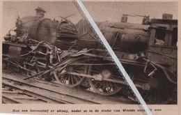 WEELDE..1932.. LOCOMOTIEF ONTPLOFT IN DE STATIE VAN WEELDE - Vecchi Documenti