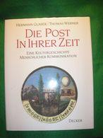 Glaser/Werner: Die Post In Ihrer Zeit - Letteratura