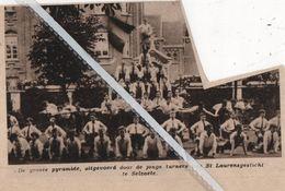 SELZAETE..1934.. DE GROTE PYRAMIDE DOOR DE TURNERS ST. LAURENSGESTICHT - Vecchi Documenti