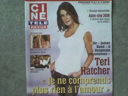 Ciné Télé Revue 2005 Teri Hatcher, Jennifer Aniston Anny Duperey Brigitte Bardot Bernard Fresson Glenn Close - Cinema