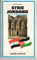 Guide Marcus Syrie Et Jordanie    EXCELLENT ETAT    Edition 1996   80 Pages - Voyages