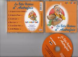 Cd  Les Belles Histoires D'autrefois Les Galopins Bretagne Alsace Provence Gascogne Charente-Maritime - CD