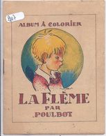 POULBOT- ALBUM A COLORIER- LA FLEME- COLORIE- BON ETAT - Other