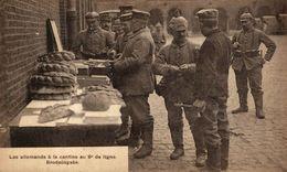 Bruxelles Etterbeek Les Allemands à La Cantine Au 9e Ligne Brodaüsgabe Boulangerie   1914/15 WWI WWICOLLECTION - Autres
