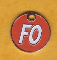 Jeton De Caddie En Métal - FO Force Ouvrière - Syndicat - Trolley Token/Shopping Trolley Chip