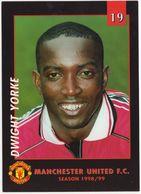 No 19 - DWIGHT YORKE - Manchester United F.C. - Season 1998/99 - (Soccer/Voetbal/Football/Fußball) - Calcio
