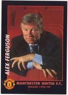 Manager ALEX FERGUSON - Manchester United F.C. - Season 1998/99 - (Soccer/Voetbal/Football/Fußball) - Calcio