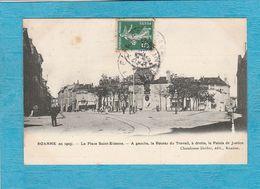 Roanne, En 1903. - La Place Saint-Étienne. - A Gauche, La Bourse Du Travail, à Droite, Le Palais De Justice. - Roanne