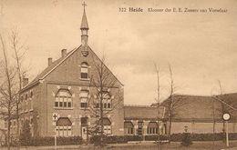 Heide : Klooster Der E.E. Zusters Van Vorselaar - Vorselaar