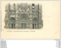 44 NANTES. Portail Cathédrale Vers 1900 - Nantes