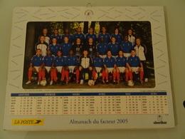 Almanach Du Facteur   2005  Recto  Equipe De France De Fooball  Verso  Equipe De France De Football - Kalender