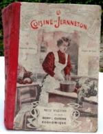 XIX° SAVARIN JEANNE La Cuisine De JEANNETON. Mille Recettes Pour Faire De La Bonne Cuisine économique.OLD BOOK RECIPES - Gastronomie