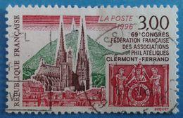 France 1996  :69e Congrès De La Fédération Françaises Des Associations Philatéliques à Clermont-Ferrand N° 3004 Oblitéré - France