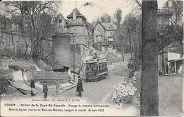 ROUEN - Octroi De La Cavé St-Gervais - Passage Du Tramway électrique Du Mont-St-Aignan Inauguré Le Samedi 15 Mars 1913 - Rouen