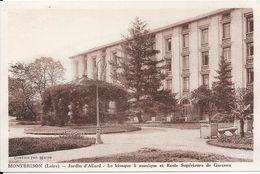 MONTBRISON - Jardin D'Allard - Le Kiosque à Musique Et Ecole Supérieure De Garçons - Montbrison