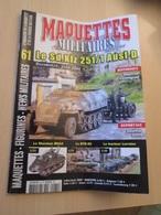 FANA2020 Revue De Maquettisme Plastique MAQUETTES MILITAIRES N°61 De 2009 , Valait 6.20 €; Sommaire En Photo 3 ; TB état - Francia