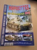 FANA2020 Revue De Maquettisme Plastique MAQUETTES MILITAIRES N°59 De 2009 , Valait 6.20 €; Sommaire En Photo 3 ; TB état - Revues