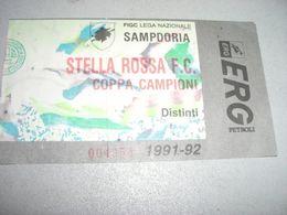 BIGLIETTO COPPA CAMPIONI SAMPDORIA STELLA ROSSA 1991-92 - Fussball