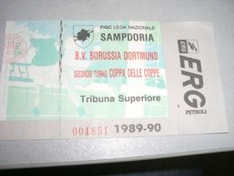 BIGLIETTO COPPA DELLE COPPE SAMPDORIA BORUSSIA DORTMUND1989-90 - Altri