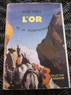 Basil Carey: L'Or De La Montagne/ Editions Rombaldi-Collection Evasion, 1946 - Auteurs Classiques
