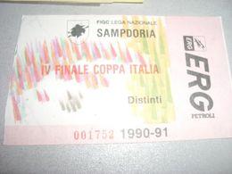 BIGLIETTO IV FINALE COPPA ITALIA SAMPDORIA 1990-91 - Fussball