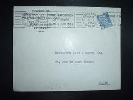LETTRE TP M. DE GANDON 15F OBL.MEC.8-1 1952 LE HAVRE PRINCIPAL (76) FOIRE EXPOSITION DU HAVRE 17 MAI 2 JUIN 1952 - Marcophilie (Lettres)