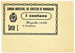 MANGUALDE - Cédula De 1 Centavo - Série C - M.A. 14315 - 1.9.1920 - Unc. - Portugal - Emergency Paper Money Notgeld - Portugal