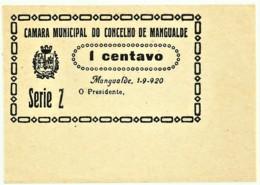 MANGUALDE - Cédula De 1 Centavo - Série Z - M.A. 14315 - 1.9.1920 - Unc. - Portugal - Emergency Paper Money Notgeld - Portugal