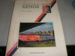 LIBRO LA GRANDE STORIA DEL GENOA -GIANCARLO RIZZOGLIO -NUOVA EDITRICE GENOVESE 1989 - Fussball