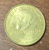 13 AIX ÉGLISE ST JEAN DE MALTE BÉNÉDICTION DES CALISSONS MEDAILLE MONNAIE DE PARIS 2011 JETON MEDALS COINS TOKENS - Monnaie De Paris