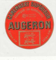 Y 753  /   ETIQUETTE DE FROMAGE    -CAMEMBERT    AUGERON   14 F. ( CALVADOS ) - Cheese