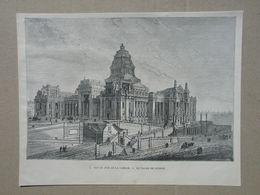 Brussel / Bruxelles. Justitieplaleis / Palais De Justice. Gravure 1885. - Historische Dokumente