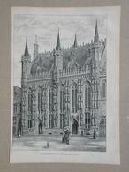 Brugge / Bruges. Stadhuis / Hotel-de-ville. Gravure 1885. - Historische Dokumente