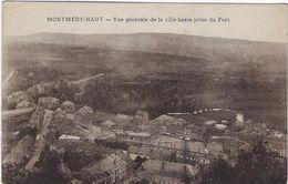 55 Montmedy-haut  Vue Generale   De La Ville Basse  Prise Du Fort - Montmedy