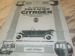 ANCIENNE PUBLICITE TOUT ACIER  AUTO TORPEDO  CITROEN  1925 - Cars