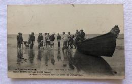 CPA - MONTALIVET -Les- BAINS -  La Pêche à La Pinasse Sur Les Bords De L'Atlantique - Gros Plan - France