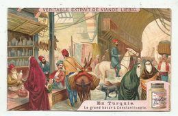 Chromo LIEBIG - En Turquie - Le Grand Bazar à Constantinople - Liebig