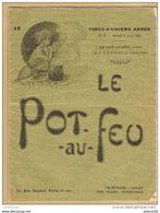 BROCHURE 28 PAGES LE POT AU FEU N° 15 AOUT 1913 RECETTES DE CUISINE MOUSSELINE POTAGE Du BREUIL DUXELLES PECHE CARDINALE - Gastronomie