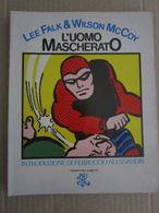 - L'UOMO MASCHERATO - BUR - I GIGANTI DEL FUMETTO RIZZOLI - OTTIMO - Books, Magazines, Comics