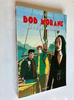BOB MORANE N° 81    LE ROI DES ARCHIPELS    Henri Vernes    ANANKE - 2004 - Abenteuer