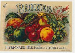 AN 1052 / ETIQUETTE  - PRUNES   1 ER CHOIX -H. VRIGNAUD  FILS  DISTILLATEUR A LUCON  (VENDEE) - Fruit En Groenten