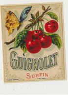 AN 1057 / ETIQUETTE  -  GUIGNOLET    SURFIN  N° 297 - Frutta E Verdura