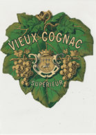 AN 1064 / ETIQUETTE   - VIEUX   COGNAC SUPERIEUR - Unclassified