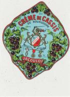 AN 1067 / ETIQUETTE   - CREME DE   CASSIS  DE BOURGOGNE   JACOULOT  DIJON  N° 901 - Unclassified