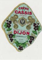 AN 1070 / ETIQUETTE   - CREME DE   CASSIS  DOUBLE   BOURCIER  DIJON - Etichette