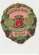 AN 1074 / ETIQUETTE   -  CASSIS    DE DIJON  ROUVIERE FILS DIJON - Non Classificati