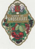 AN 1081 / ETIQUETTE   -   SIROT DE GROSEILLES  FRAMBOISE - Frutta E Verdura